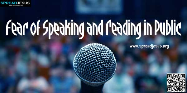 "Fear of Speaking and Reading in Public-John said, ""I feel very nervous when I read in the church. Even in the class, I am generally very nervous and cannot read aloud properly."