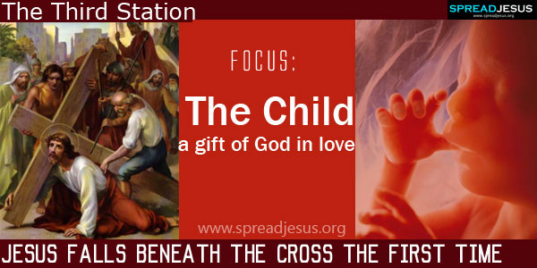 Jesus falls beneath the cross the first time:The Child-a gift of God in love:THE WAY OF CROSS The Third Station -spreadjesus.org