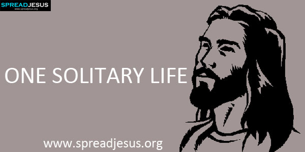 One Solitary Life-Jesus Christ
