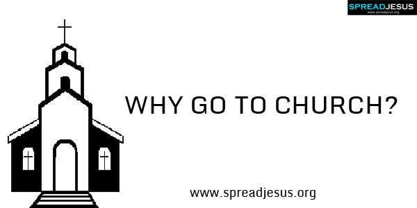 Why Go To Church