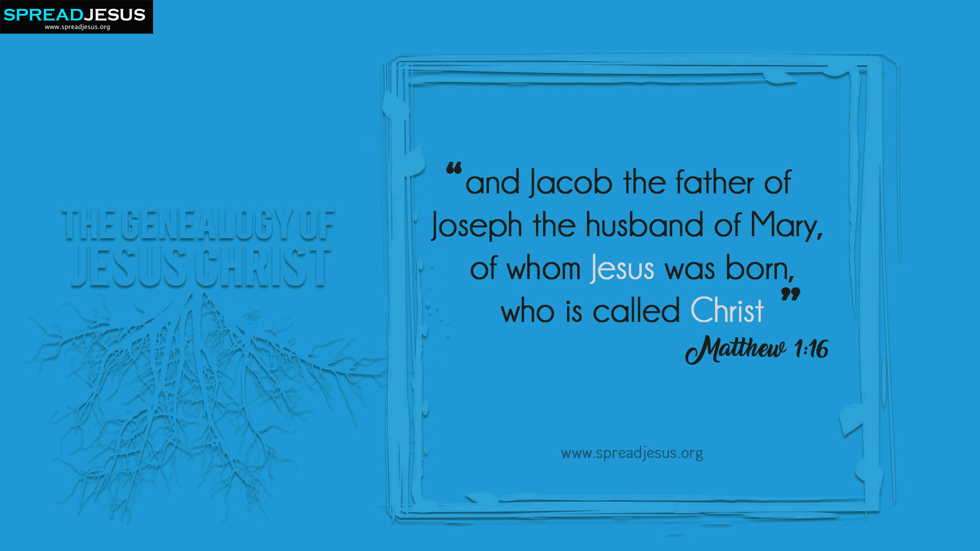 The Genealogy of Jesus Christ Matthew 1:16 HD-Wallpapers