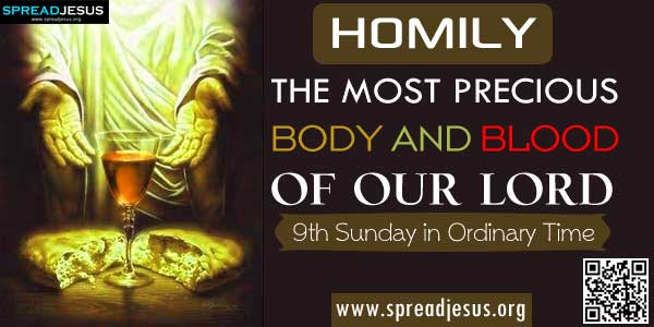 HOMILY -THE MOST PRECIOUS BODY AND BLOOD OF OUR LORD