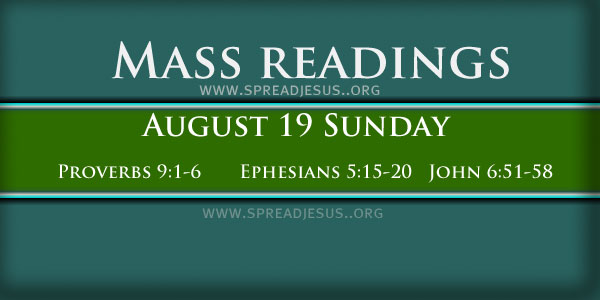 August 19, 2012 Twentieth Sunday in Ordinary Time Lectionary: 119