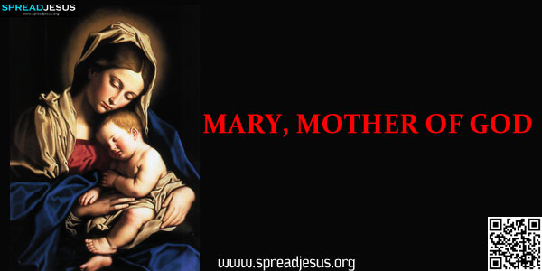 MARY, MOTHER OF GOD God could not be everywhere, and therefore, He made mothers (Jewish Proverb)