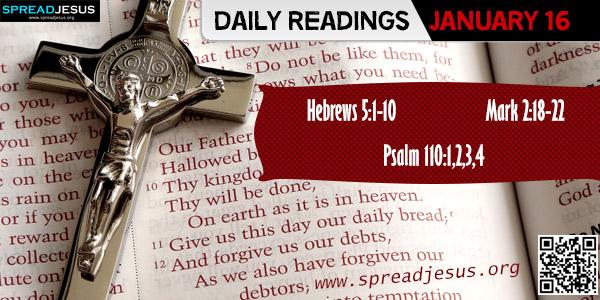 Daily readings January 16 Hebrews 5:1-10
