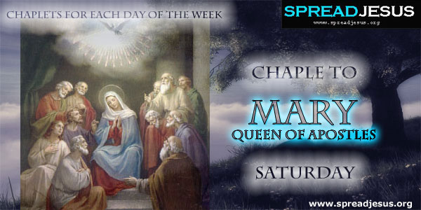 Saturday Chaplet To Mary Queen Of Apostles CHAPLETS FOR EACH DAY OF THE WEEK
