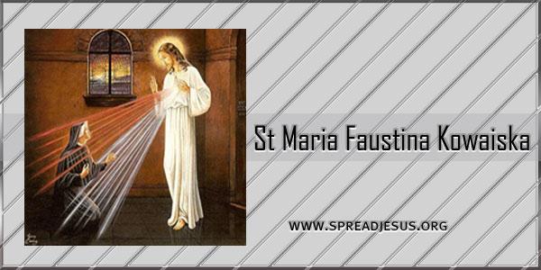 St Maria Faustina Kowaiska October-5 Virgin, visionary