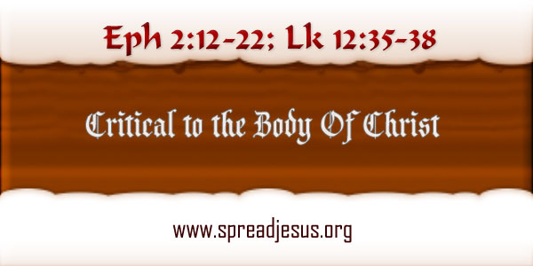 Critical to the Body Of Christ