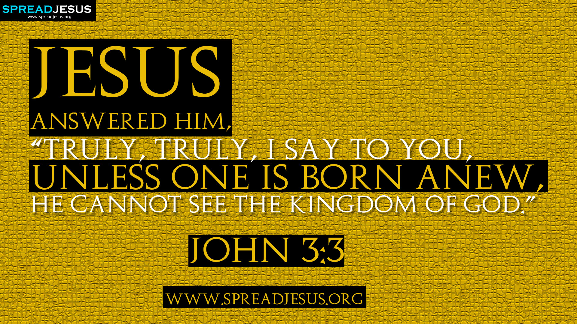 BIBLE QUOTES HD WALLPAPERS  JOHN 3:3
