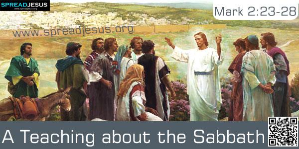 A Teaching about the Sabbath Mark 2:23-28