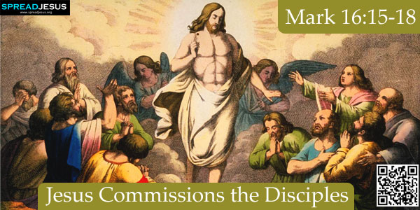 Jesus Commissions the Disciples -Mark 16:15-18