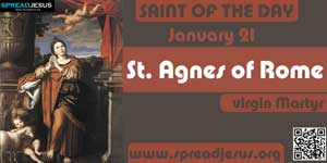St Agnes of Rome SAINT OF THE DAY  January 21