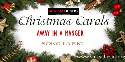 Christmas Carols- Away in a manger
