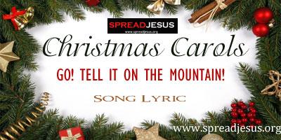 Christmas Carols -Go! Tell It On The Mountain!