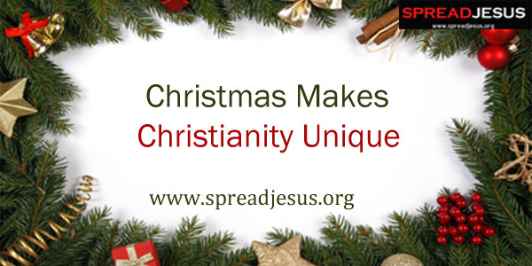 Christmas Makes Christianity Unique