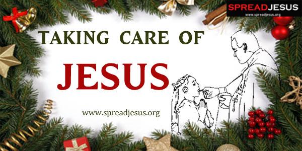 Taking Care of Jesus