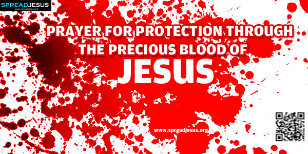 Prayer For protection Through The precious Blood Of Jesus