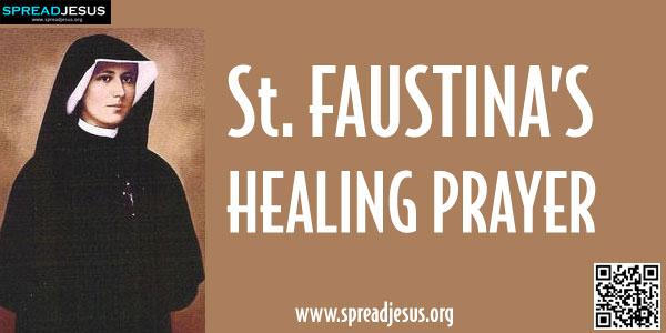 St.Faustina's Healing Prayer