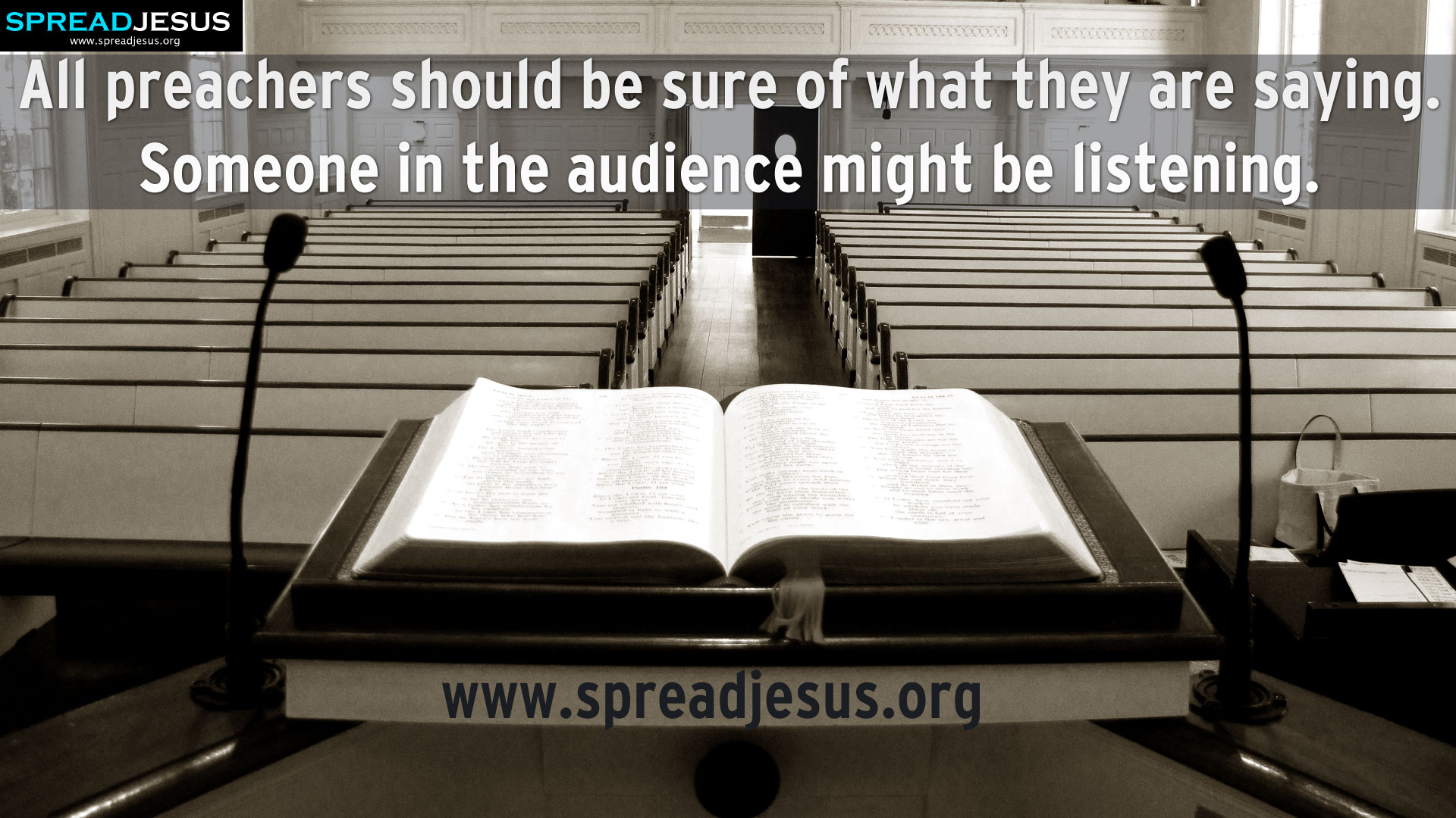 All preachers should be sure of what they are saying