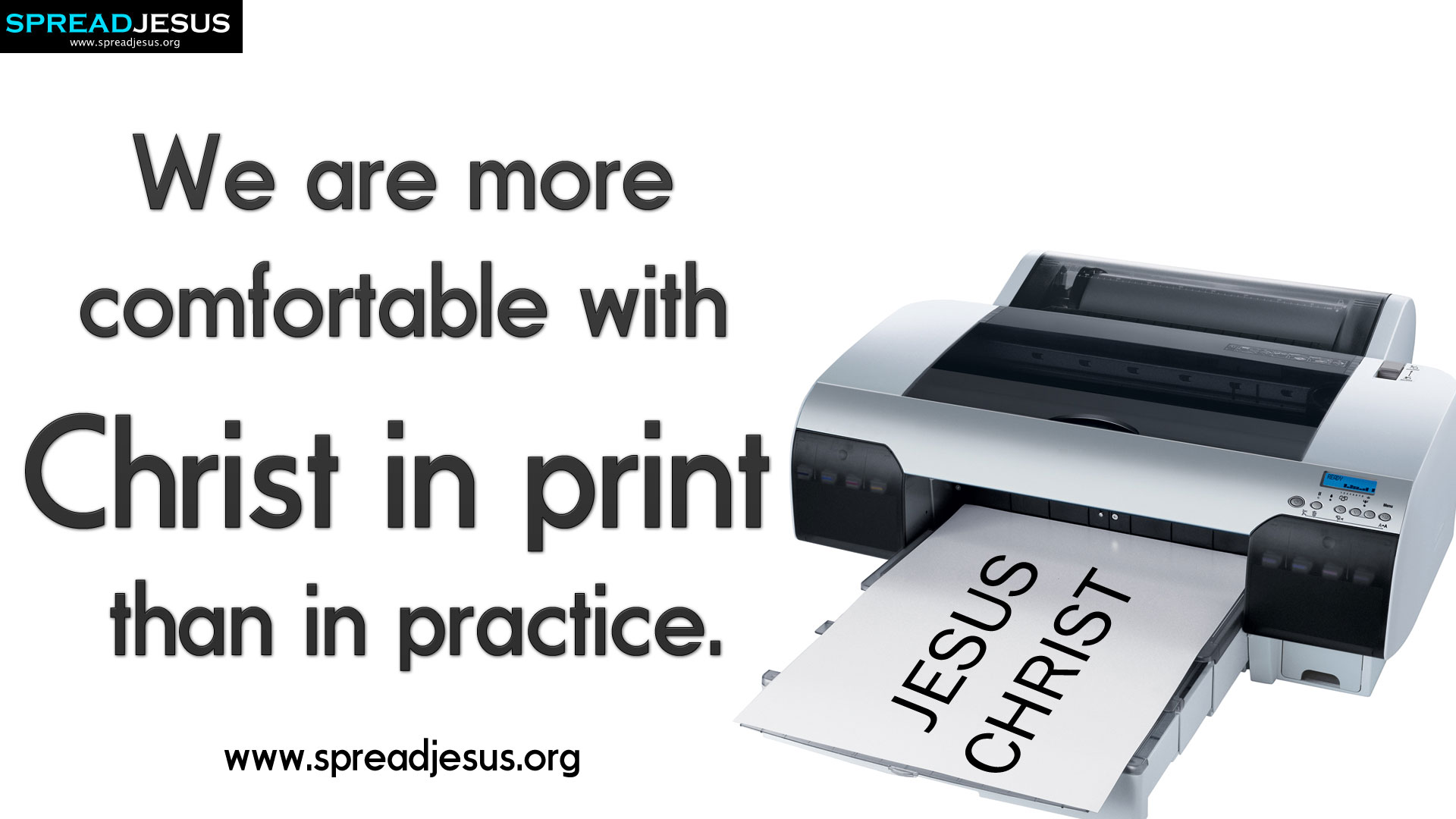 Christ in print than in practice