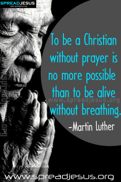 PRAYER QUOTES-Martin Luther