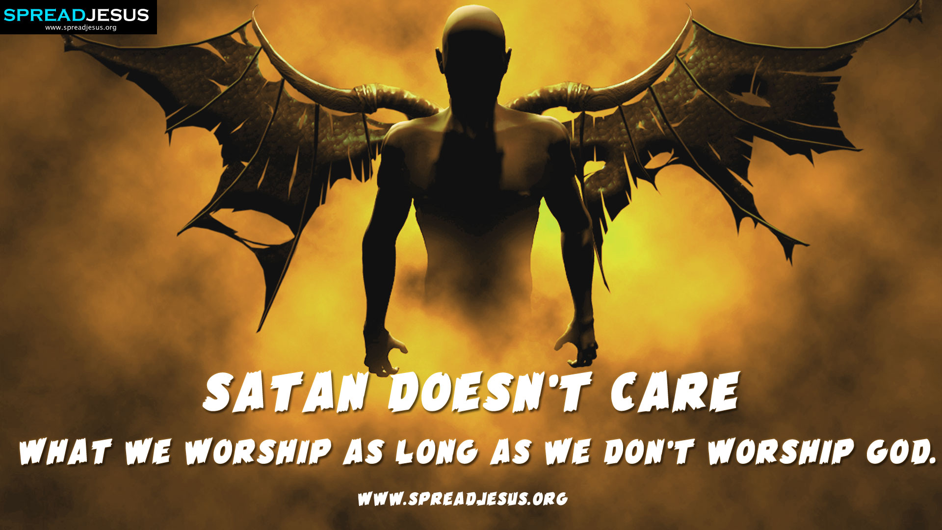 Satan doesn't care