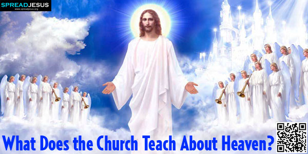 What Does the Church Teach About Heaven?