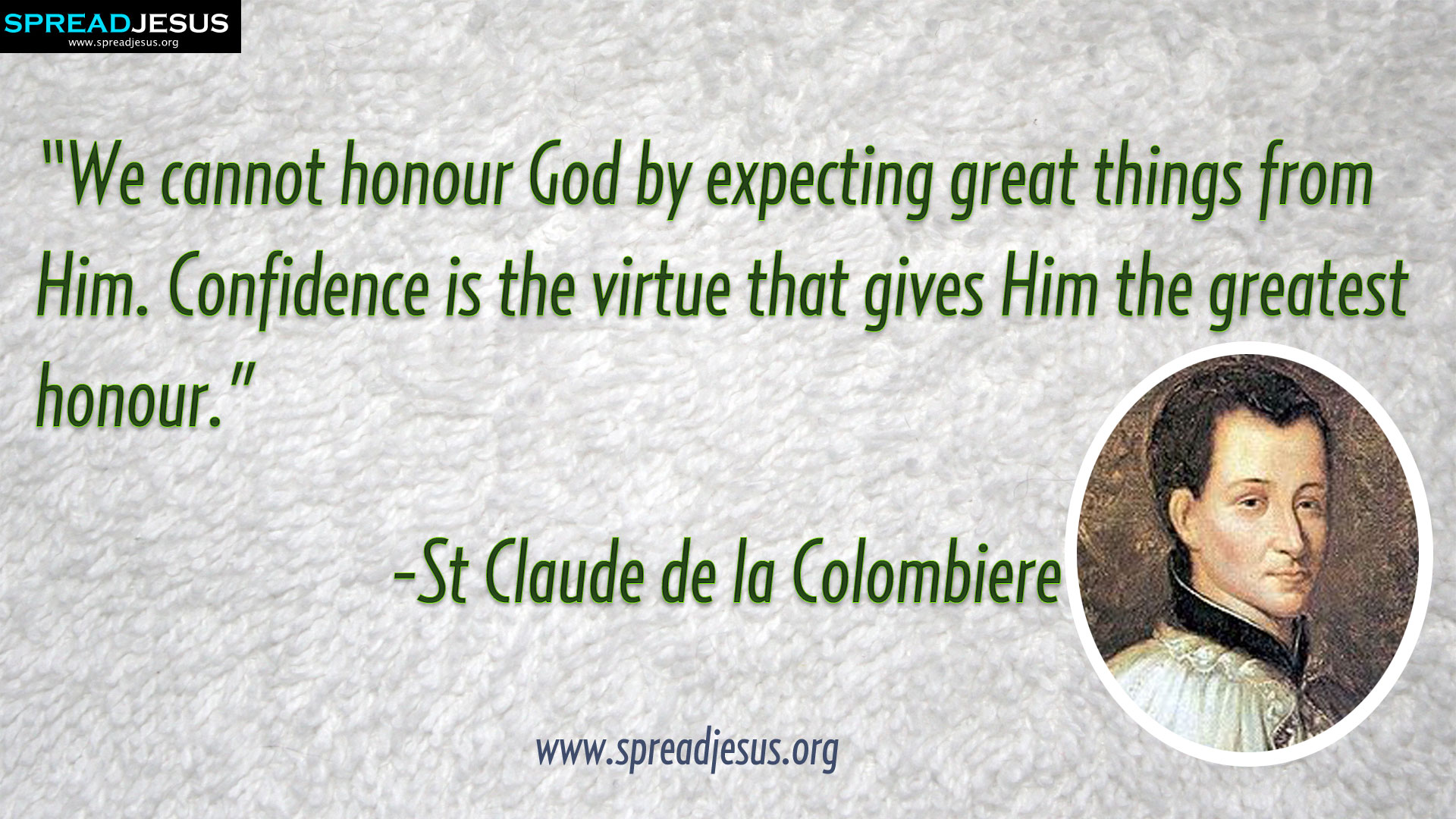 St Claude de la Colombiere Quotes