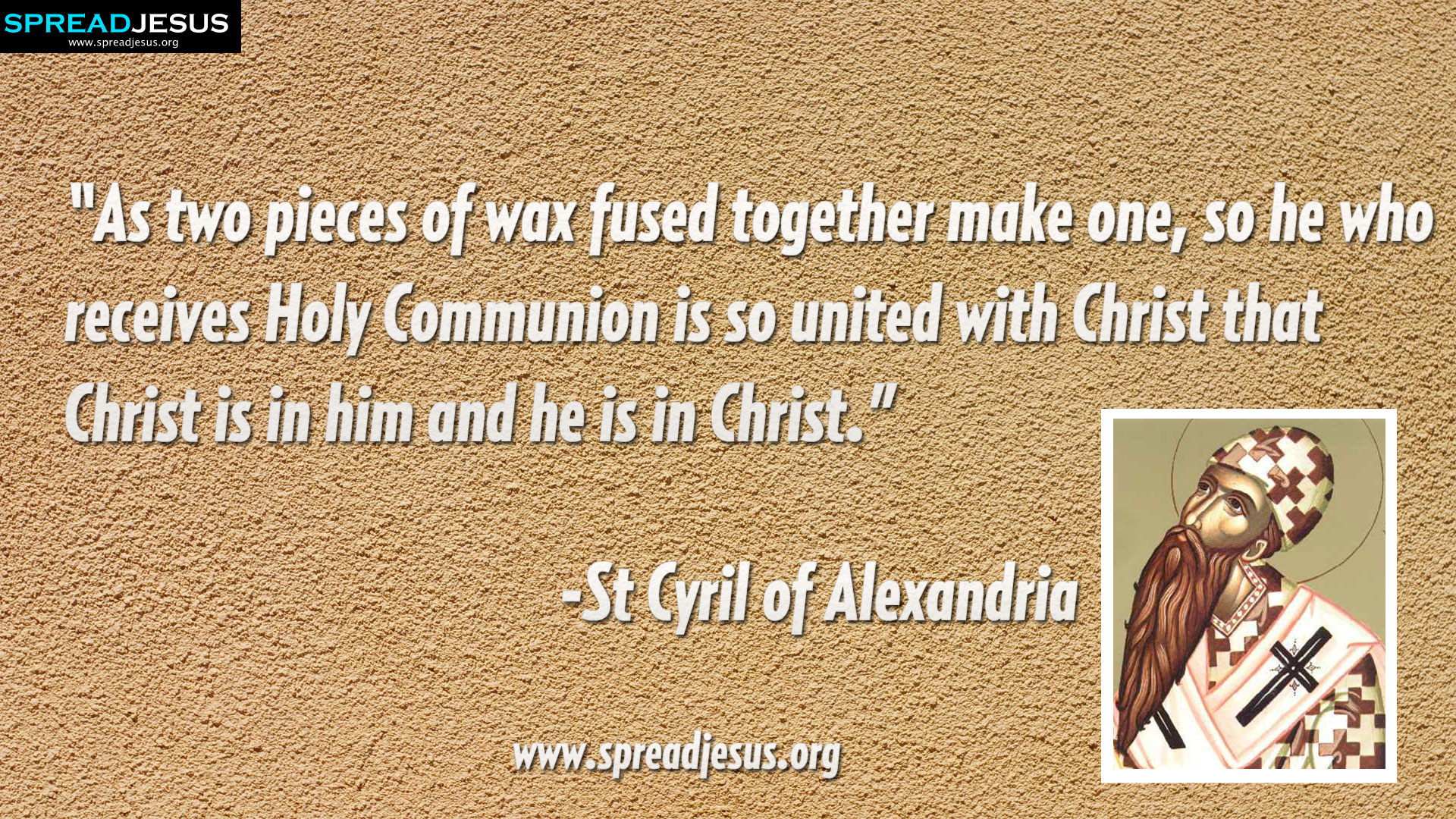 St Cyril of Alexandria Quotes