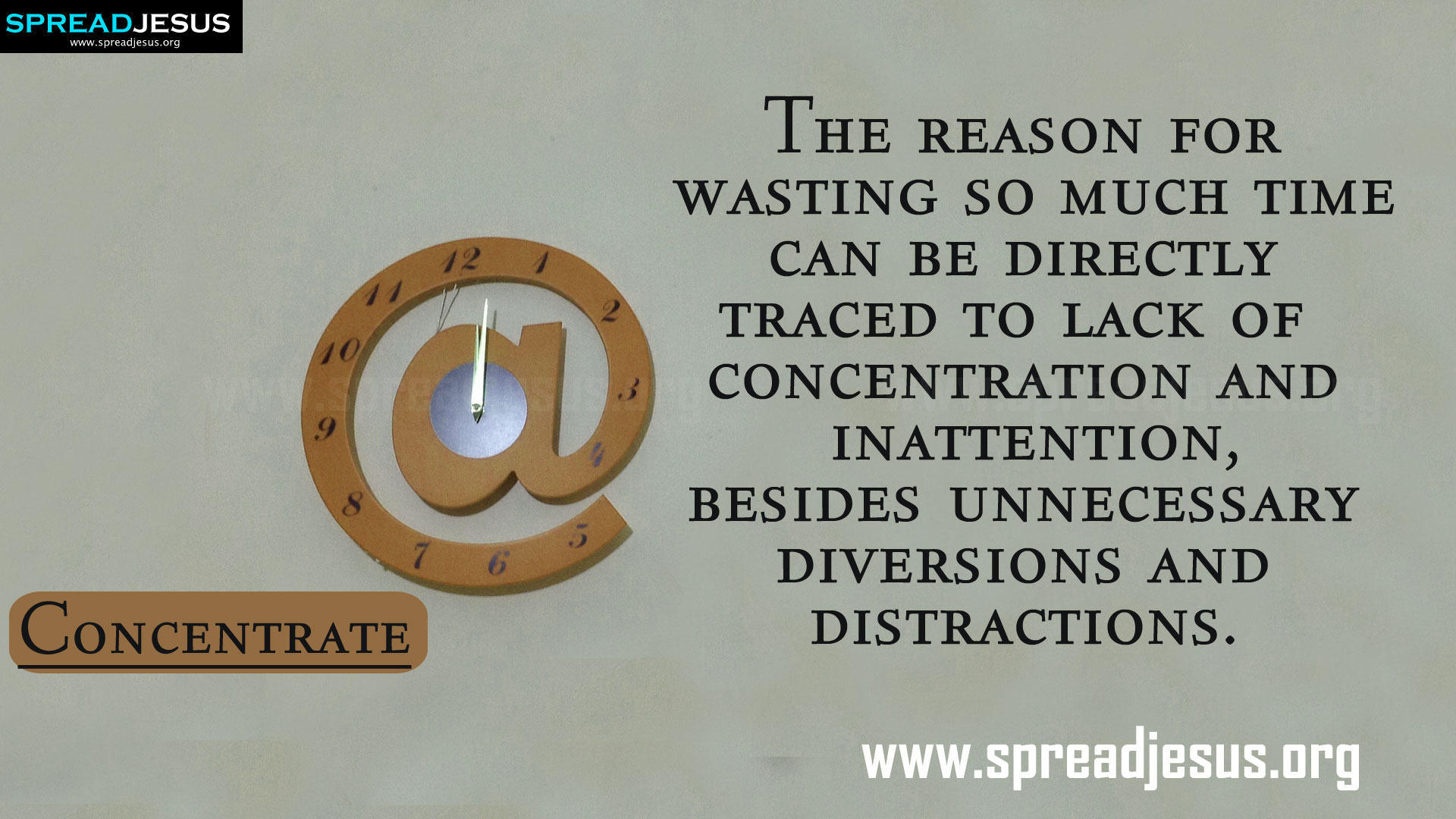 TIME MANAGEMENT QUOTES HD-WALLPAPERS FREE DOWNLOAD Concentrate - The reason for wasting so much time can be directly traced to lack of concentration