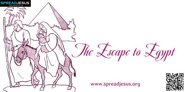The Escape to Egypt MATTHEW 2:13-18 The Flight to Egypt