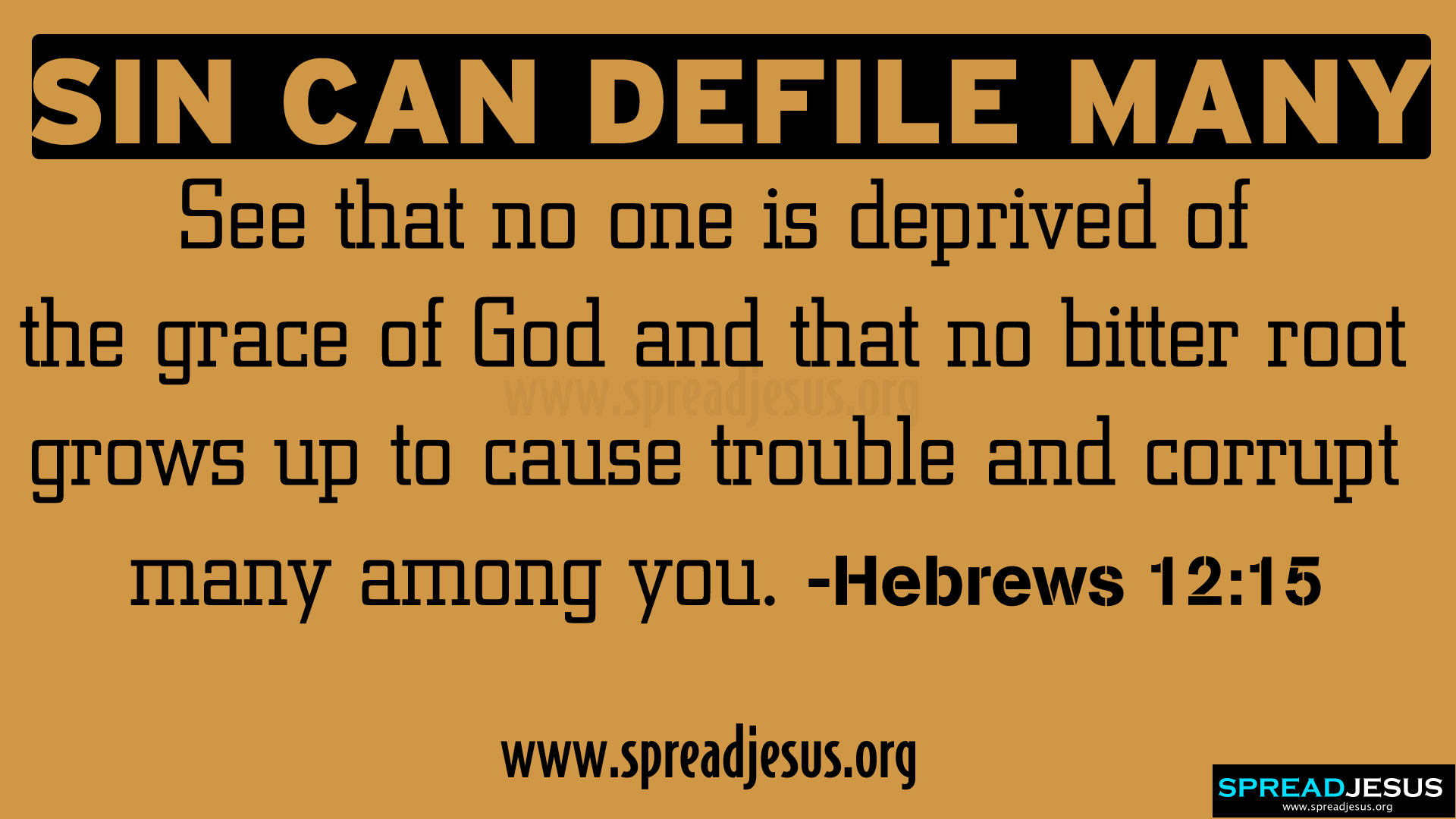 SIN CAN DEFILE MANY  BIBLE QUOTES HD-WALLPAPERS-HEBREWS 12:15