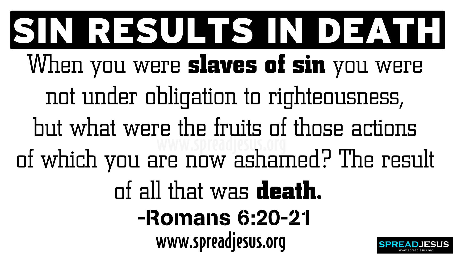 SIN RESULTS IN DEATH  BIBLE QUOTES HD-WALLPAPERS-ROMANS 6:20-21