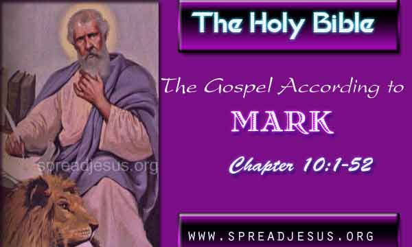 The Gospel According to Mark Chapter 10:1-52