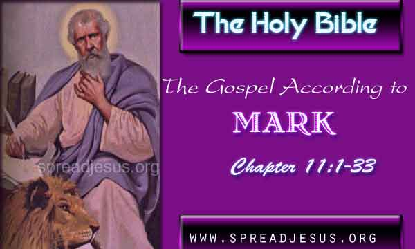 The Gospel According to Mark Chapter 11:1-33