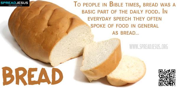 Biblical Definition Of BREAD