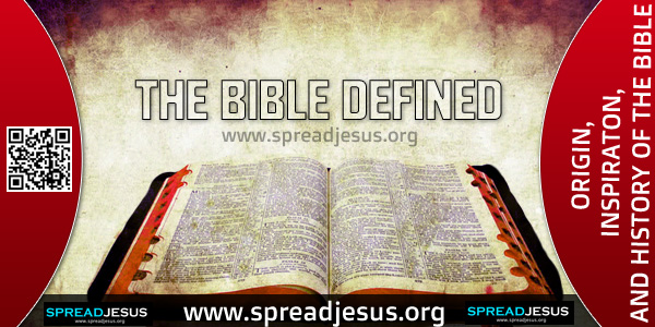 THE BIBLE DEFINED