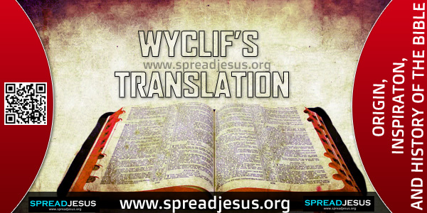 ORIGIN-INSPIRATON-AND HISTORY OF THE BIBLE-WYCLIF'S TRANSLATION,The next important English version is the so-called Wycliftrans-lation, of which over 150 manuscripts are extant.