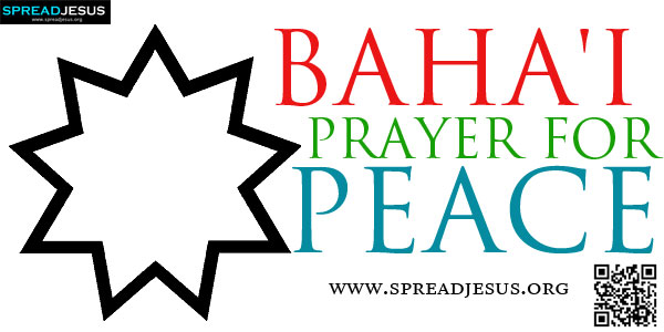 BAHA'I PRAYER FOR PEACE