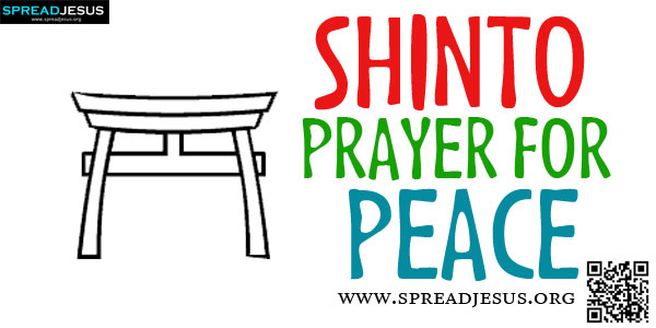 SHINTO PRAYER FOR PEACE