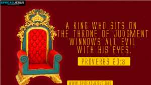 BIBLE QUOTES Proverbs 20:8