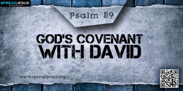 PSALM 89-God's Covenant with David