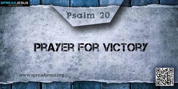 PSALM 20-Prayer for Victory