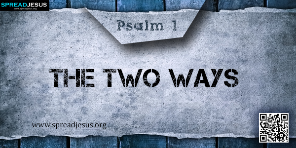 PSALM 1-The Two Ways