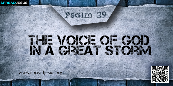 PSALM 29-The Voice of God in a Great Storm