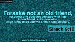 BIBLE QUOTES Sirach 9:10