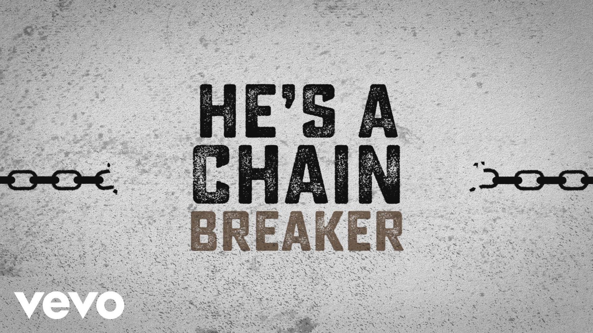 Chain Breaker-Zach Williams Christian Video Song and Lyrics ...