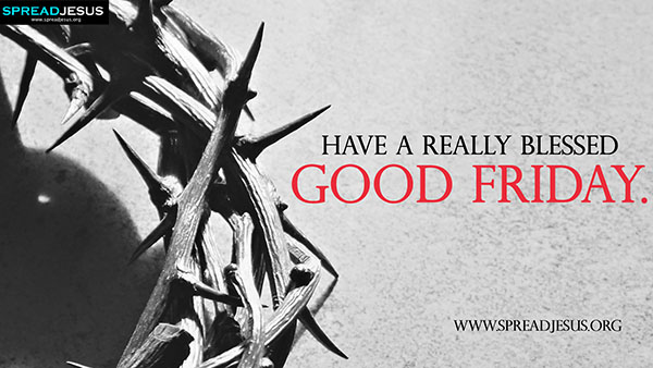 Good Friday HD Wallpapers Have a really blessed Good Friday