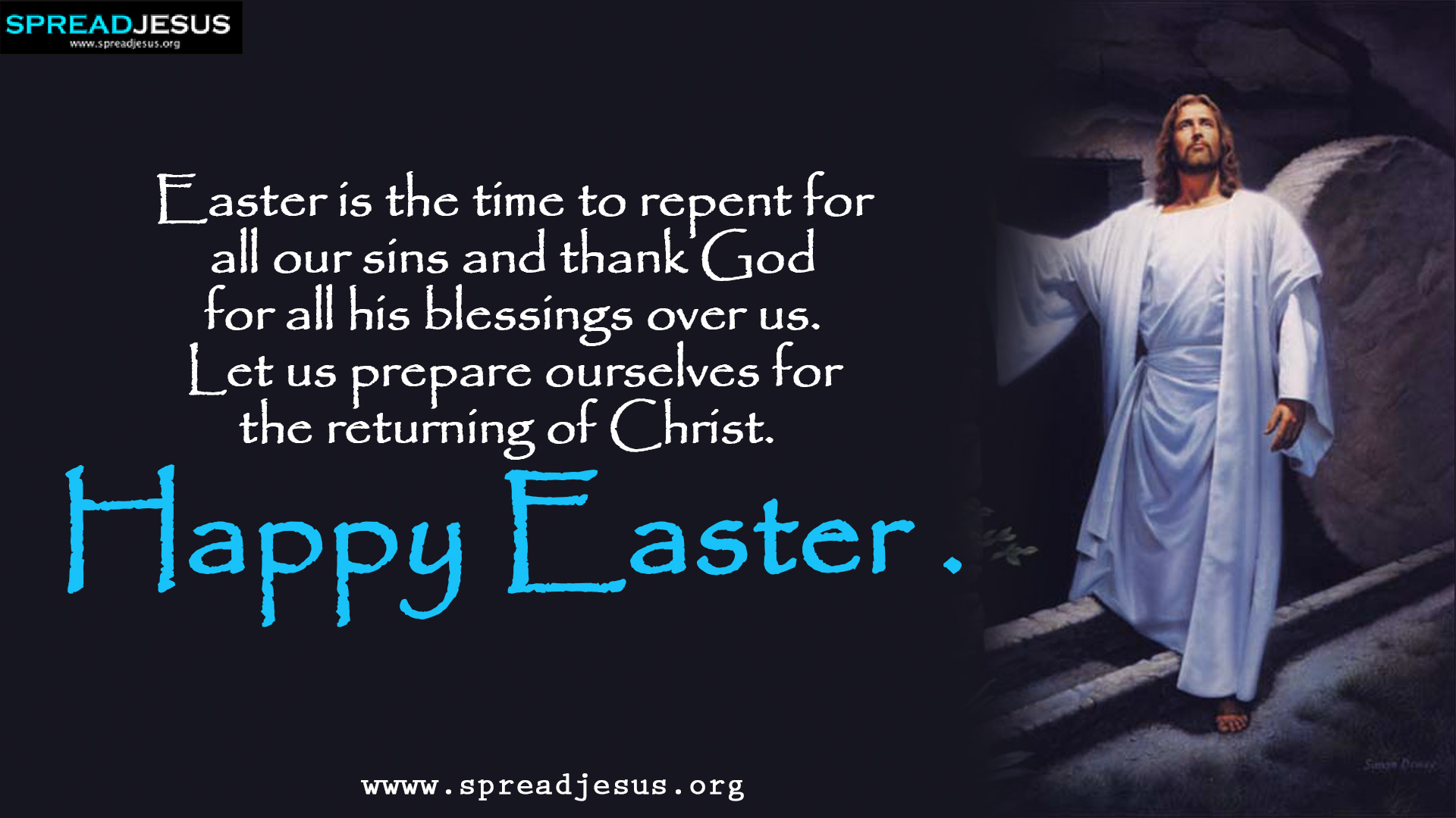 Happy Easter HD Wallpapers Easter is the time to repent for all our sins and thank God for all his blessings over us. Let us prepare ourselves for the returning of Christ. Happy Easter to you