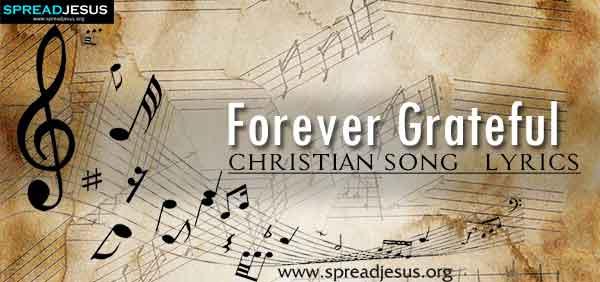 Forever Grateful Christian Worship Song Lyrics